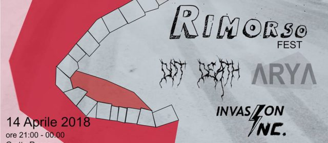Rimorso fest: Dot Death, Arya, Invasion Inc.