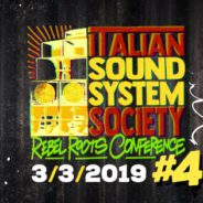 Italian Sound System Society: Rebel Roots Conference #4