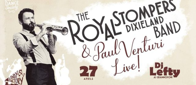 Lindy Factory – The Royal Stompers & Paul Venturi Live