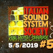 Italian Sound System Society: Rebel Roots Conference #5